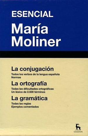 ESENCIAL. LA CONJUGACION LA ORTOGRAFIA LA GRAMATICA / PD.