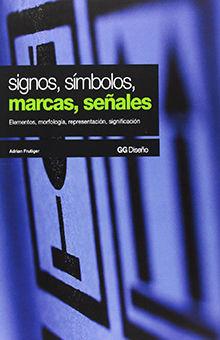 SIGNOS SIMBOLOS MARCAS Y SEÑALES / 9 ED.