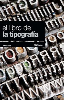 LIBRO DE LA TIPOGRAFIA, EL