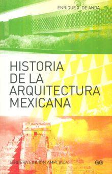 HISTORIA DE LA ARQUITECTURA MEXICANA / 3 ED.