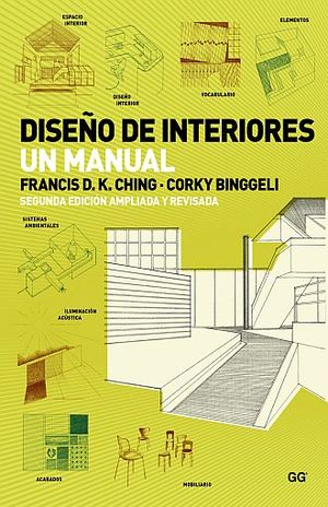 DISEÑO DE INTERIORES. UN MANUAL / 2 ED.
