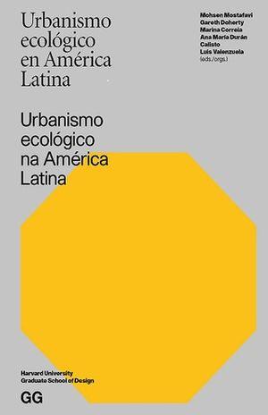 URBANISMO ECOLOGICO EN AMERICA LATINA