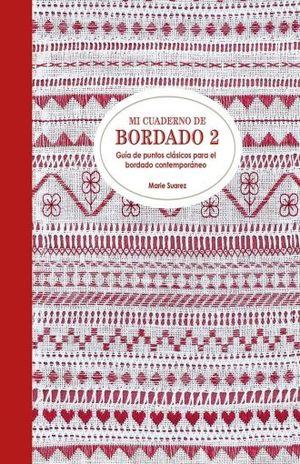 MI CUADERNO DE BORDADO 2 / PD.