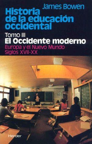 HISTORIA DE LA EDUCACION OCCIDENTAL / TOMO III