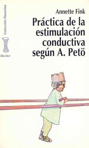 PRACTICA DE LA ESTIMULACION CONDUCTIVA SEGUN A. PETO