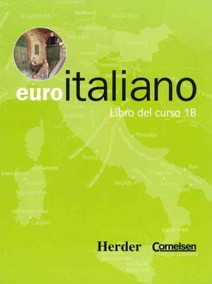 EURO ITALIANO LIBRO DEL CURSO 1B