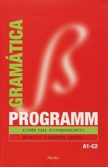 PROGRAMM GRAMATICA. ALEMAN PARA HISPANOHABLANTES / 4 ED.