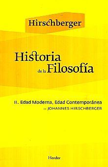 HISTORIA DE LA FILOSOFIA II. EDAD MODERNA EDAD CONTEMPORANEA