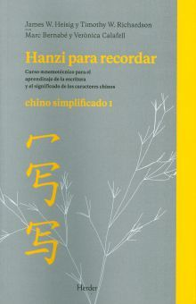 HANZI PARA RECORDAR. CHINO SIMPLIFICADO I