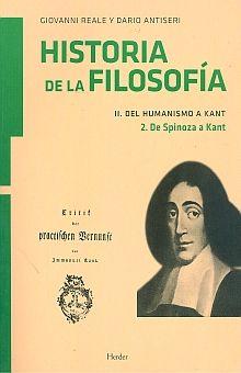 HISTORIA DE LA FILOSOFIA II. DEL HUMANISMO A KANT / TOMO 2 DE SPINOSA A KANT