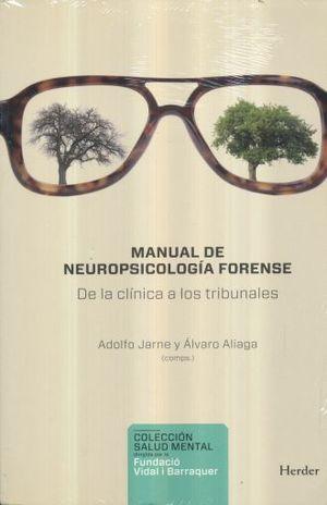 MANUAL DE NEUROPSICOLOGIA FORENSE. DE LA CLINICA A LOS TRIBUNALES