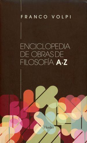 Enciclopedia de obras de filosofía A-Z / 2 ed. / 3 vols.