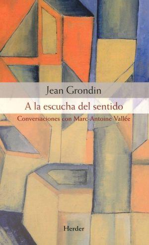 A LA ESCUCHA DEL SENTIDO. CONVERSACIONES CON MARC ANTOINE VALLEE