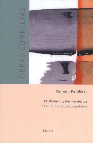 OBRAS COMPLETAS IX. MINISTERIO Y HERMENEUTICA T2 FE HERMENEUTICA Y PALABRA / PD.