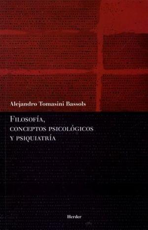 FILOSOFIA CONCEPTOS PSICOLOGICOS Y PSIQUIATRIA