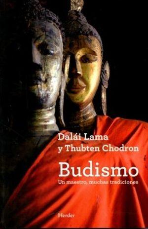BUDISMO. UN MAESTRO MUCHAS TRADICIONES