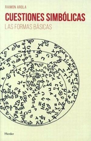 CUESTIONES SIMBOLICAS. LAS FORMAS BASICAS