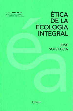 Ética de la ecología integral