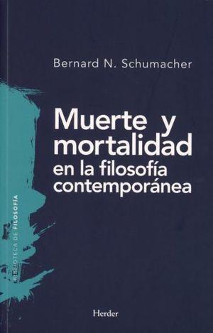 MUERTE Y MORTALIDAD EN LA FILOSOFIA CONTEMPORANEA