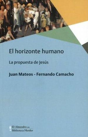 HORIZONTE HUMANO, EL. LA PROPUESTA DE JESUS