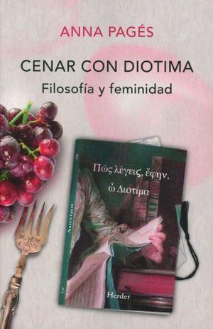 CENAR CON DIOTIMA. FILOSOFIA Y FEMINIDAD