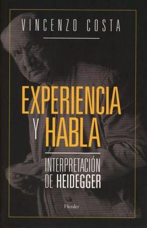 EXPERIENCIA Y HABLA. INTERPRETACION DE HEIDEGGER