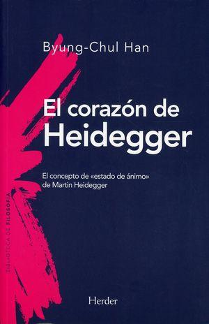 El corazón de Heidegger. El concepto de «estado de ánimo» de Martin Heidegger