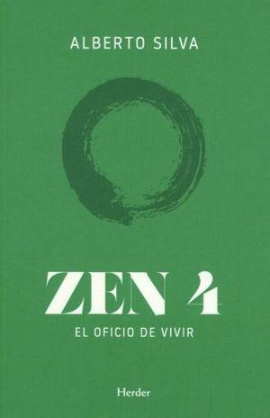ZEN 4. EL OFICIO DE VIVIR