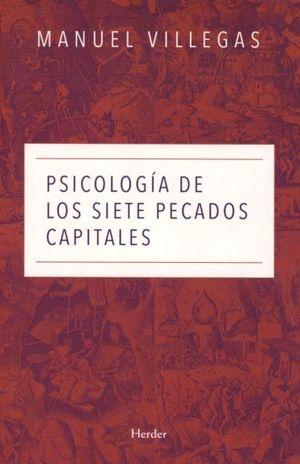 PSICOLOGIA DE LOS SIETE PECADOS CAPITALES