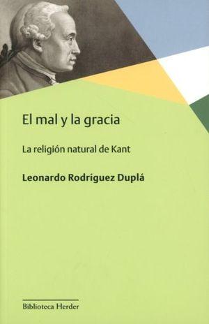 MAL Y LA GRACIA, EL. LA RELIGION NATURAL DE KANT