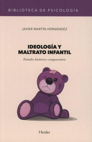 Ideología y maltrato infantil. Estudio histórico comparativo