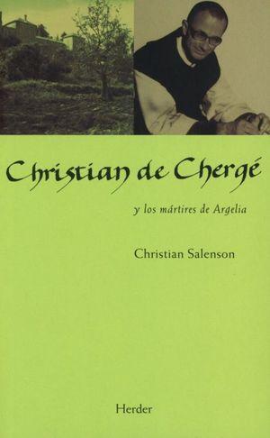 Christian de Chergé y los mártires de Argelia
