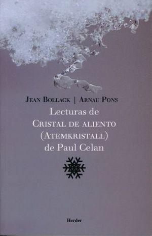 LECTURAS DE CRISTAL DE ALIENTO. ATEMKRISTALL DE PAUL CELAN