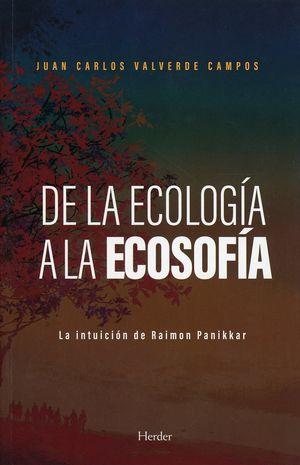 De la ecología a la ecosofía. La intuición de Raimon Panikkar