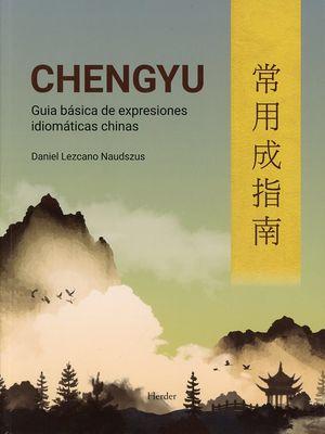Chengyu. Guía básica de expresiones idiomáticas chinas