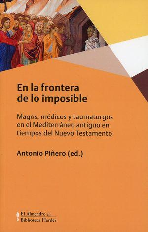 En la frontera de lo imposible. Magos, médicos y taumaturgos en el Mediterráneo antiguo en tiempos del Nuevo Testamento