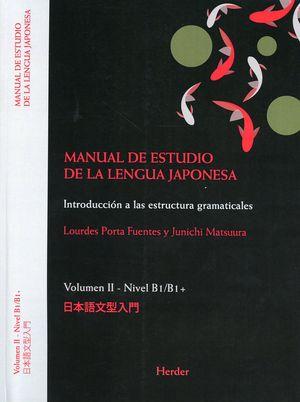 Manual de estudio de la lengua japonesa. Introducción a las estructuras gramaticales. Vol. II - Nivel B1/B1 +