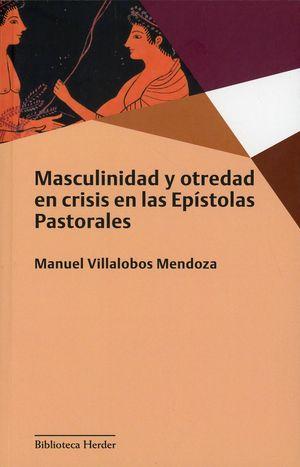 Masculinidad y otredad en crisis en las Epístolas Pastorales