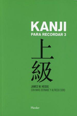 Kanji para recordar 3. Curso avanzado de escritura y lectura de caracteres japoneses