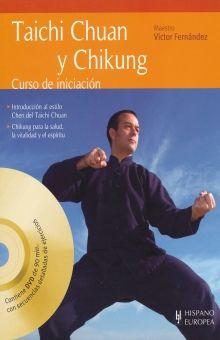 TAICHI CHUAN Y CHIKUNG. CURSO DE INICIACION (INCLUYE DVD)