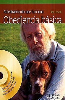 ADIESTRAMIENTO QUE FUNCIONA. OBEDIENCIA BASICA (INCLUYE DVD)