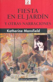 FIESTA EN EL JARDIN Y OTRAS NARRACIONES