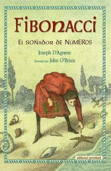 FIBONACCI. EL SOÑADOR DE NUMEROS / PD.