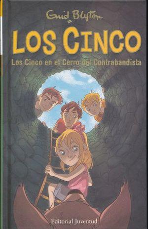 CINCO EN EL CERRO DEL CONTRABANDISTA, LOS / PD.