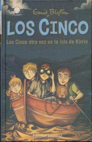 CINCO OTRA VEZ EN LA ISLA DE KIRRIN, LOS / PD.