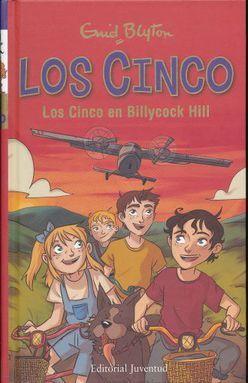 CINCO EN BILLYCOCK HILL, LOS / PD.