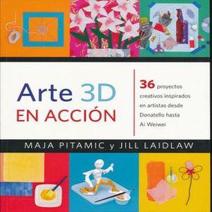 ARTE 3D EN ACCION
