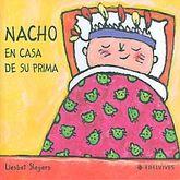 NACHO EN CASA DE SU PRIMA / PD.