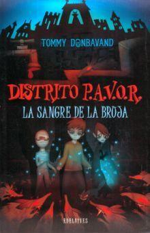 SANGRE DE LA BRUJA, LA / DISTRITO PAVOR