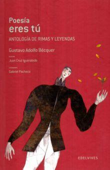 POESIA ERES TU. ANTOLOGIA DE RIMAS Y LEYENDAS / PD.